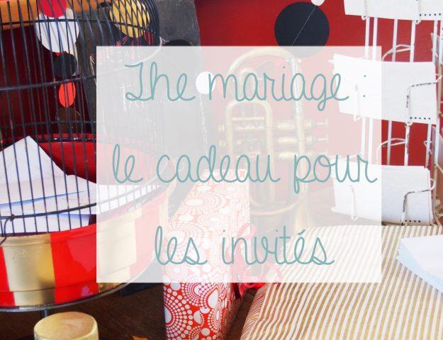 The mariage le cadeau pour les invités