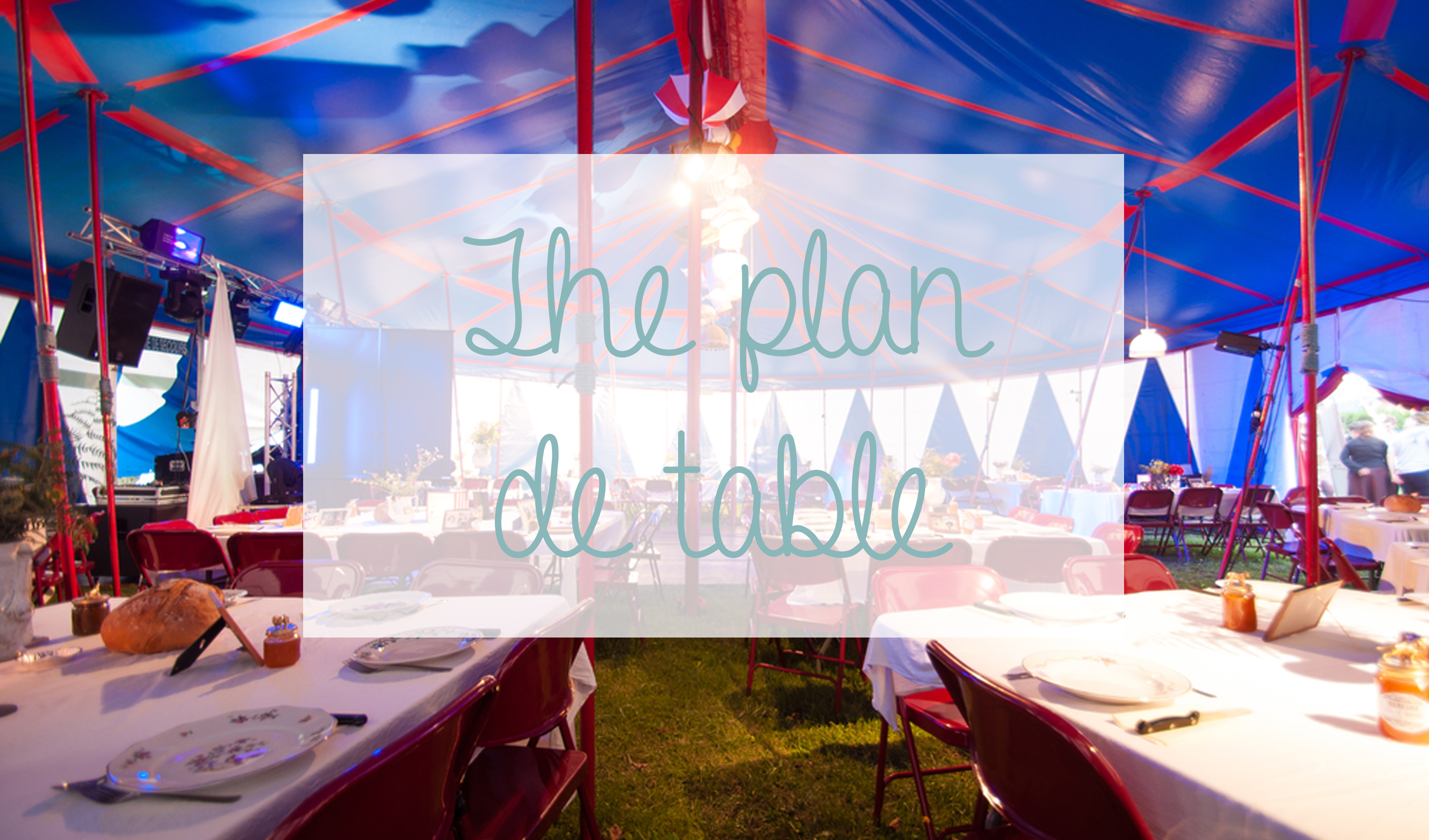 The plan de table